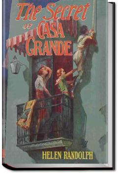 The Secret of Casa Grande | Helen Randolph