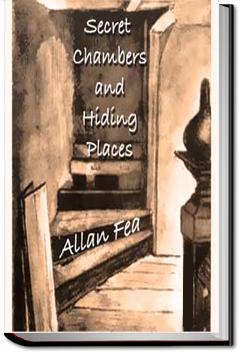 Secret Chambers and Hiding Places | Allan Fea