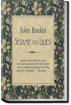 Sesame and Lilies | John Ruskin