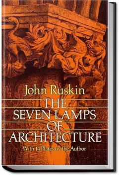 The Seven Lamps of Architecture | John Ruskin