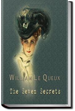 The Seven Secrets | William Le Queux