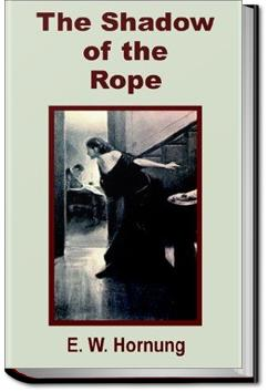 The Shadow of the Rope   E. W. Hornung