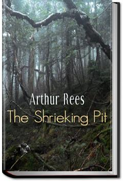 The Shrieking Pit | Arthur J. Rees