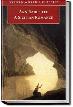 A Sicilian Romance | Ann Ward Radcliffe
