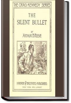 The Silent Bullet   Arthur B. Reeve