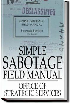 Simple Sabotage Field Manual | United States Office of Strategic Services