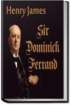 Sir Dominick Ferrand | Henry James