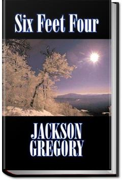 Six Feet Four   Jackson Gregory