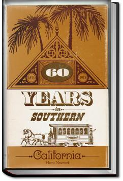 Sixty Years in Southern California | Harris Newmark