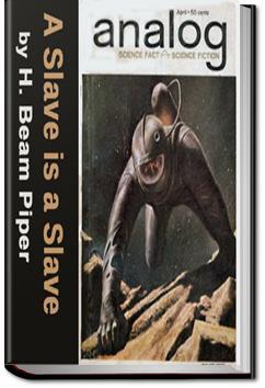 A Slave is a Slave   H. Beam Piper