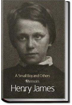A Small Boy and Others | Henry James
