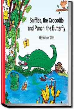 Sniffles, the Crocodile and Punch, the Butterfly | Pratham Books