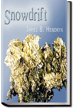 Snowdrift | James B. Hendryx