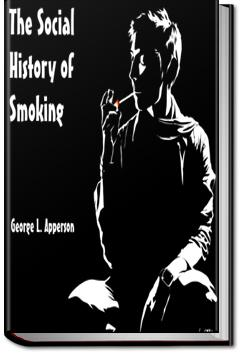 The Social History of Smoking | George Apperson