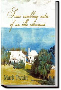 Some Rambling Notes of an Idle Excursion | Mark Twain