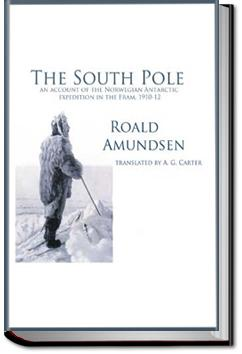 The South Pole | Roald Amundsen
