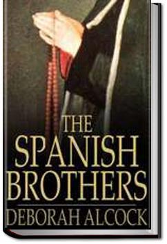 The Spanish Brothers   Deborah Alcock
