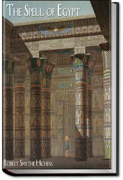 The Spell of Egypt | Robert Smythe Hichens