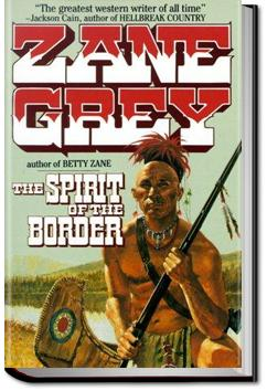 The Spirit of the Border | Zane Grey