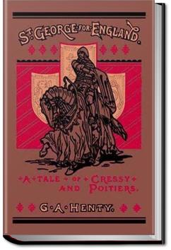 St. George for England | G. A. Henty