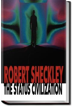 The Status Civilization | Robert Sheckley