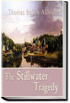 The Stillwater Tragedy | Thomas Bailey Aldrich