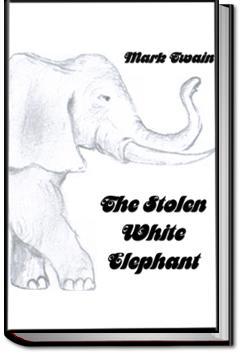 The Stolen White Elephant | Mark Twain