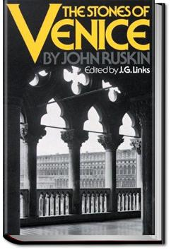 The Stones of Venice, Volume 1 | John Ruskin