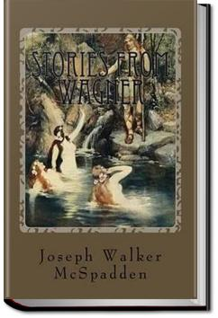 Stories From Wagner   J. Walker McSpadden