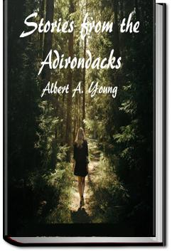 Stories From the Adirondacks | Albert A. Young