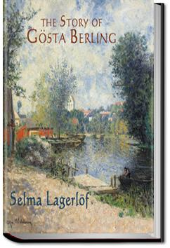 The Story of Gösta Berling  | Selma Lagerlöf