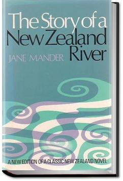 The Story of a New Zealand River | Jane Mander