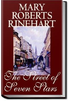 The Street of Seven Stars | Mary Roberts Rinehart