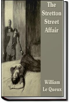 The Stretton Street Affair | William Le Queux