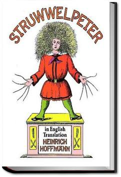 Struwwelpeter: Merry Stories and Funny Pictures | Heinrich Hoffmann