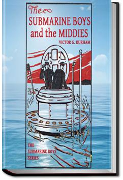 The Submarine Boys and the Middies | Victor G. Durham