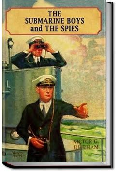 The Submarine Boys and the Spies | Victor G. Durham