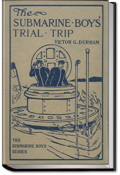 The Submarine Boys' Trial Trip | Victor G. Durham