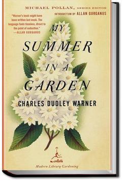 My Summer in a Garden | Charles Dudley Warner