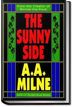The Sunny Side | A. A. Milne
