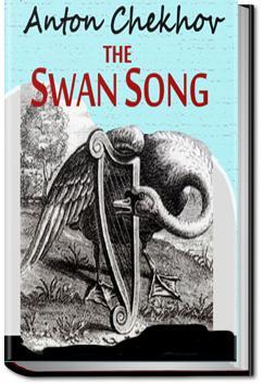Swan Song | Anton Pavlovich Chekhov | Audiobook and eBook