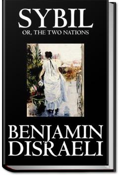 Sybil, or the Two Nations | Benjamin Disraeli