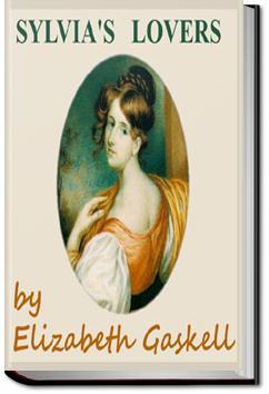 Sylvia's Lovers | Elizabeth Cleghorn Gaskell