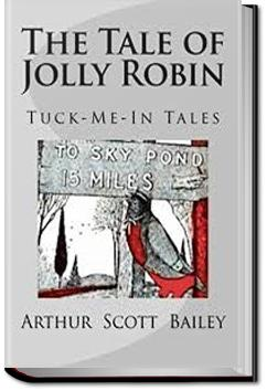 The Tale of Jolly Robin | Arthur Scott Bailey