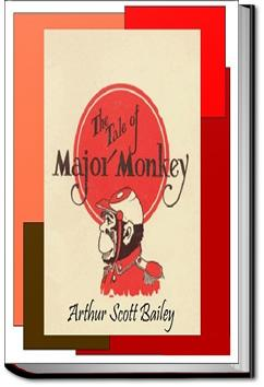 The Tale of Major Monkey | Arthur Scott Bailey