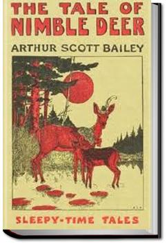 The Tale of Nimble Deer | Arthur Scott Bailey