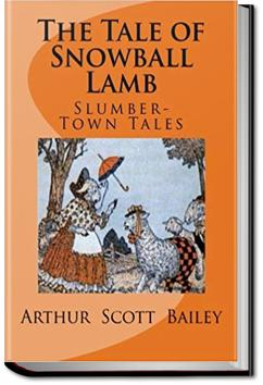 The Tale of Snowball Lamb | Arthur Scott Bailey