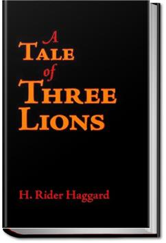 The Tale of Three Lions | Henry Rider Haggard