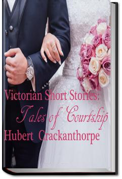 Victorian Short Stories: Stories of Courtship |