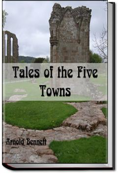 Tales of the Five Towns | Arnold Bennett